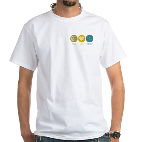 Peace Love Theater White T-Shirt