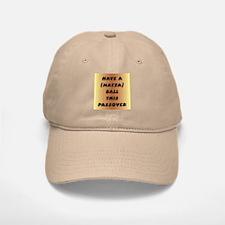 """""""Matza"""" Ball Baseball Baseball Cap"""