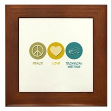 Peace Love Technical and Business Writing Framed T