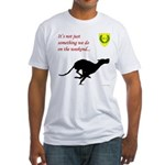 Not just Coursing Fitted T-Shirt