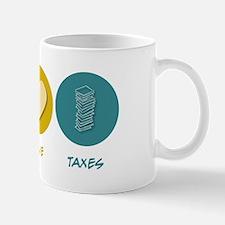 Peace Love Taxes Mug