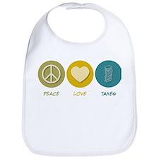 Peace Love Taxes Bib