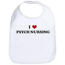 I Love PSYCH NURSING Bib