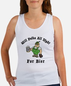 Will Polka All Night For Bier Women's Tank Top