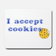 I Accept Cookies Mousepad