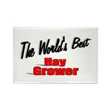 """The World's Best Hay Grower"" Rectangle Magnet (10"