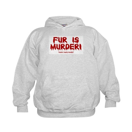 Fur Is Warm, Toasty Murder Kids Hoodie