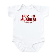 Fur Is Warm, Toasty Murder Infant Bodysuit