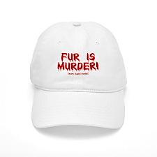 Fur Is Warm, Toasty Murder Baseball Cap