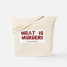 Meat Is Tasty, Tasty Murder Tote Bag
