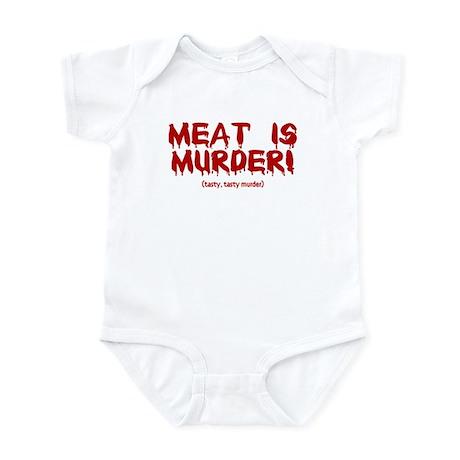 Meat Is Tasty, Tasty Murder Infant Bodysuit