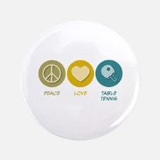 "Peace Love Table Tennis 3.5"" Button"