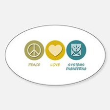 Peace Love Systems Engineering Oval Decal
