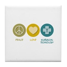 Peace Love Surgical Technology Tile Coaster