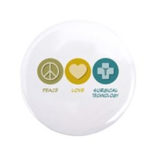 """Peace Love Surgical Technology 3.5"""" Button"""