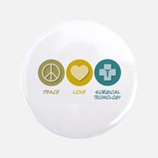 "Peace Love Surgical Technology 3.5"" Button"