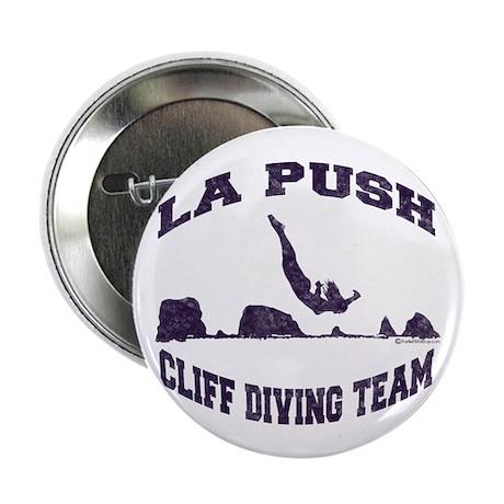 """La Push Cliff Diving Team TM 2.25"""" Button"""