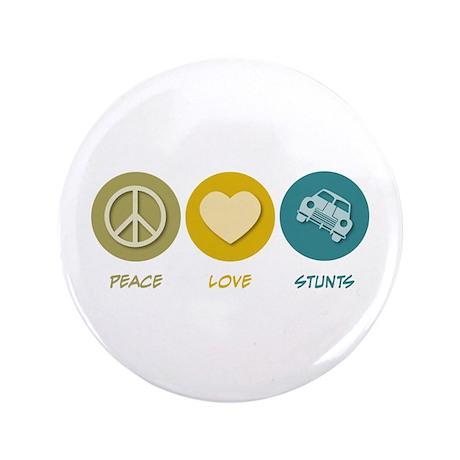 "Peace Love Stunts 3.5"" Button"