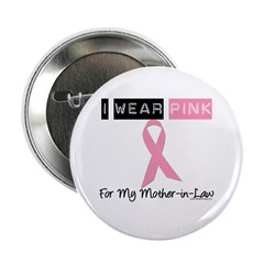 I Wear Pink Mother-in-Law 2.25
