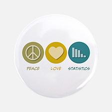 "Peace Love Statistics 3.5"" Button"