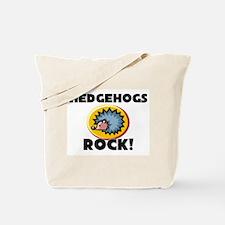 Hedgehogs Rock! Tote Bag