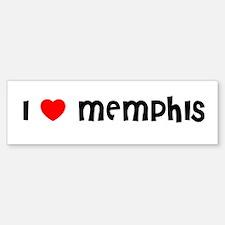 I LOVE MEMPHIS Bumper Bumper Bumper Sticker
