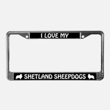 I Love My Shetland Sheepdogs License Plate Frame