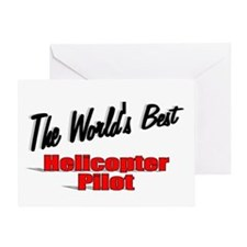"""The World's Best Helicopter Pilot"" Greeting Card"