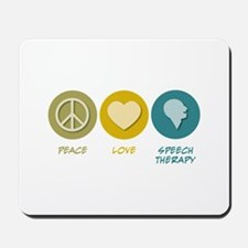 Peace Love Speech Therapy Mousepad