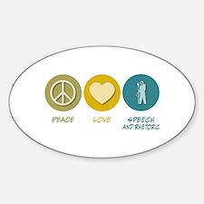 Peace Love Speech and Rhetorical Studies Decal