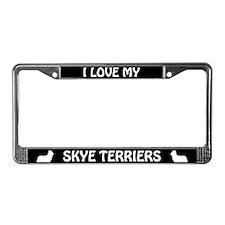 I Love My Skye Terriers (PLURAL) License Frame