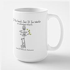 'If You Could' Mug
