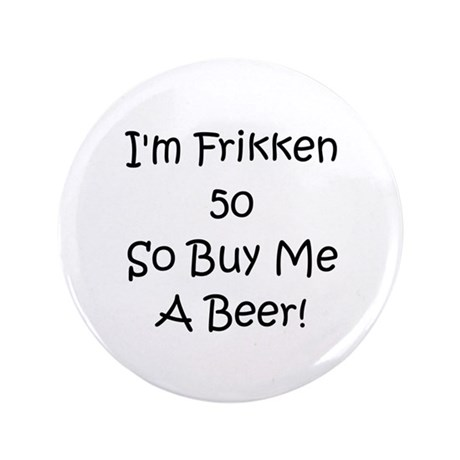 "50 Buy Me A Beer! 3.5"" Button"