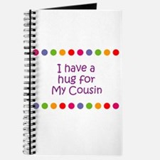 I have a hug for My Cousin Journal