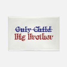 Only Child New Big Brother Rectangle Magnet