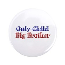 "Only Child New Big Brother 3.5"" Button (100 pack)"