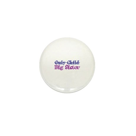Only Child New Big Sister Mini Button (10 pack)