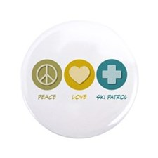 "Peace Love Ski Patrol 3.5"" Button (100 pack)"