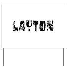 Layton Faded (Black) Yard Sign