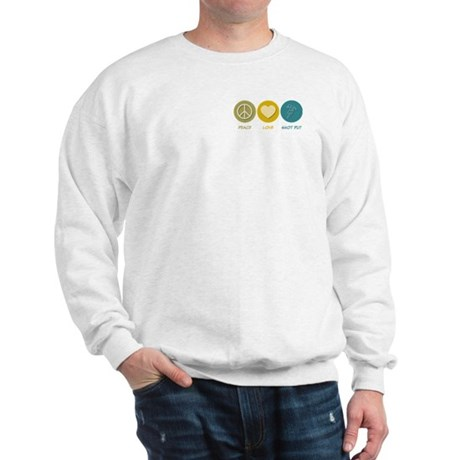Peace Love Shot Put Sweatshirt