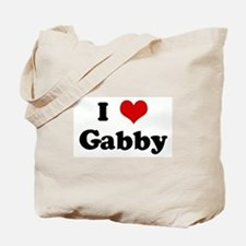 I Love Gabby Tote Bag
