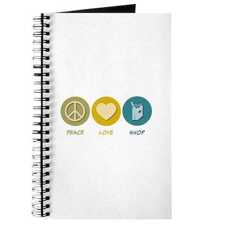Peace Love Shop Journal