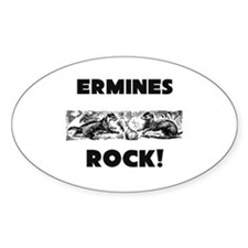 Ermines Rock! Oval Decal