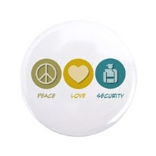 "Peace Love Security 3.5"" Button (100 pack)"
