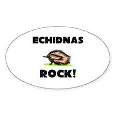 Echidnas Rock! Oval Decal