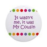 Cousin baby Round Ornaments