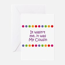It wasn't me, it was My Cousi Greeting Cards (Pk o