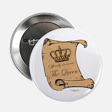 Officially declared 'The Queen' Button