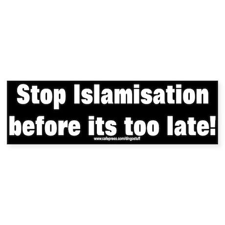 """Stop Islamisation"" Bumper Sticker"