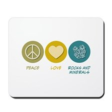 Peace Love Rocks and Minerals Mousepad